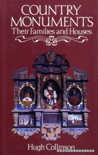 9780715367421: Country Monuments: Their Families and Houses
