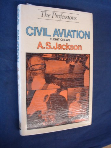9780715367537: Civil Aviation (Professions)