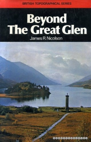 Beyond the Great Glen: Nicolson, James R.