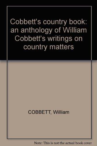 9780715369005: Cobbett's Country Book