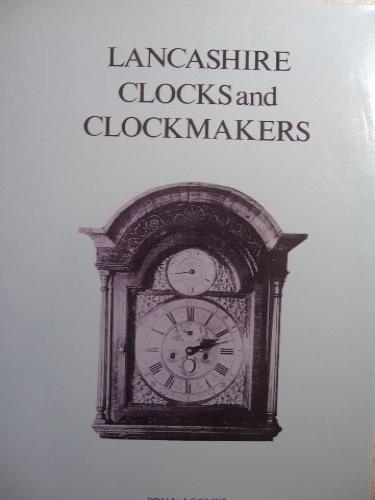 9780715369173: Lancashire Clocks and Clockmakers