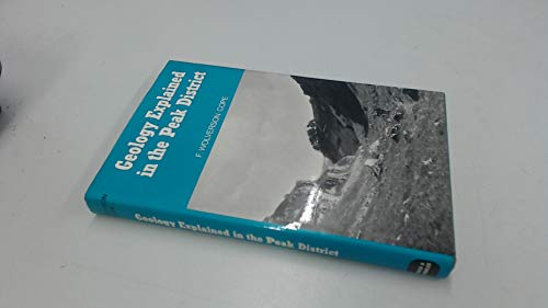 9780715369456: Geology Explained in the Peak District