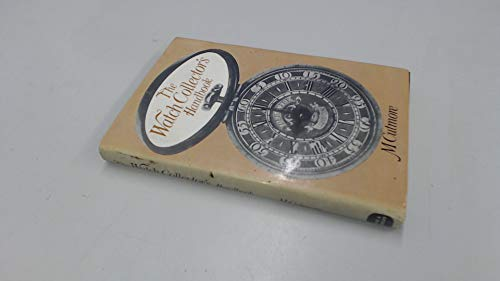 The Watch Collector's Handbook: Cutmore, M.