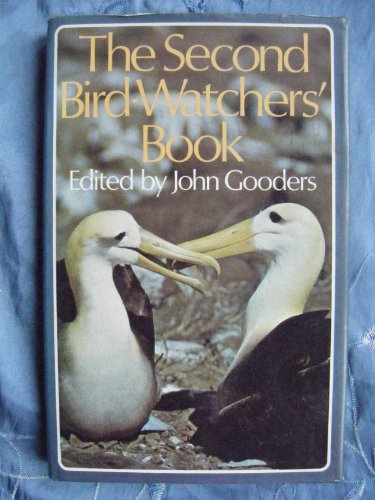 The Second Bird-Watchers' Book: Gooders, John