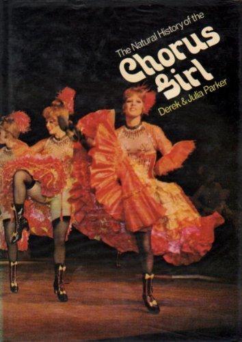 9780715370766: Natural History of the Chorus Girl
