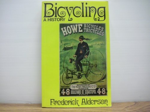 9780715371046: Bicycling: A History