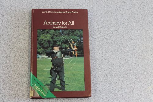 9780715371893: Archery for All (David & Charles leisure & travel series)