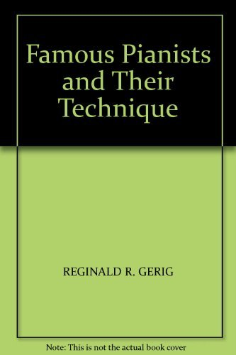 9780715372203: Famous Pianists and Their Technique