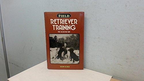 9780715372463: Retriever Training: The Modern Way