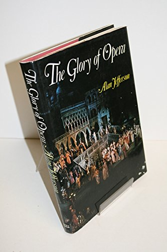 9780715372654: The Glory of Opera