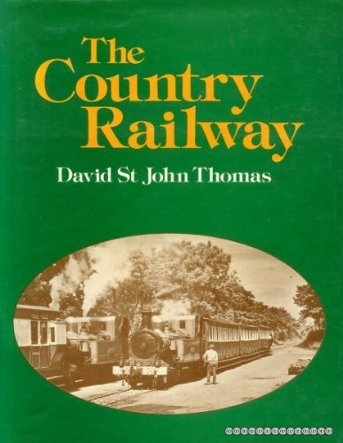 9780715372852: Country Railway