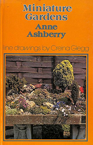 Miniature Gardens: Anne Ashberry