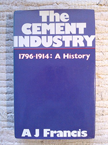 9780715373866: Cement Industry 1796-1914: A History