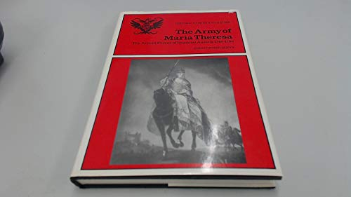 Army of Maria Theresa (Historic armies and navies): Duffy, Christopher