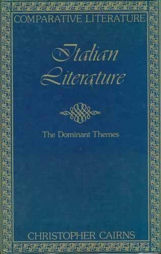 9780715373910: Italian Literature: The Dominant Themes