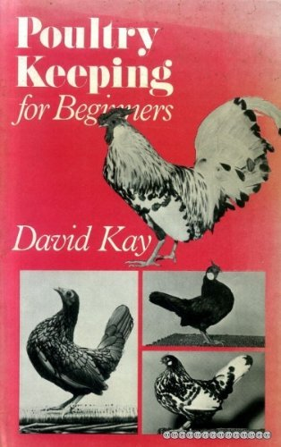 Poultry Keeping for Beginners