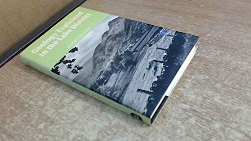 9780715373972: Geology Explained in the Lake District
