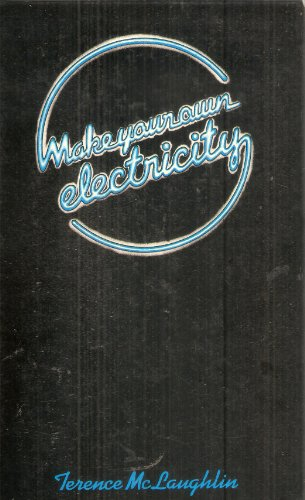 9780715374184: Make Your Own Electricity