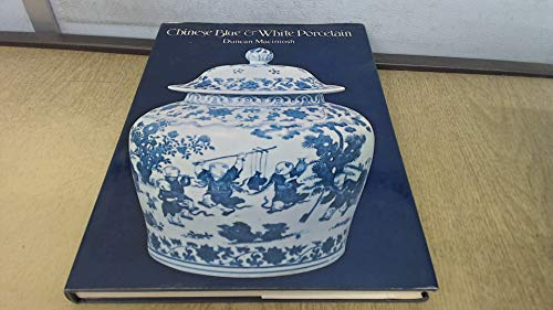 Chinese Blue and White Porcelain: Duncan Macintosh