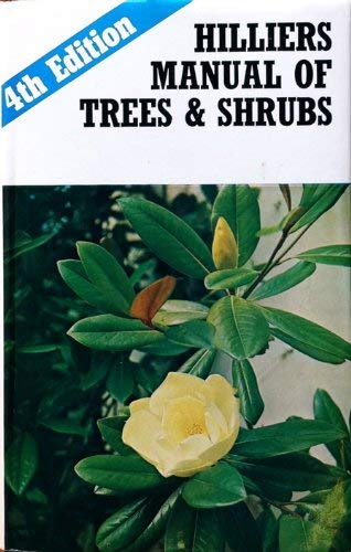 Hilliers' Manual of Trees & Shrubs