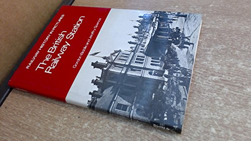 9780715374672: British Railway Station: A Pictorial History