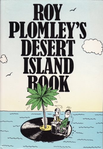 Roy Plomley's Desert Island Book - Plomley,