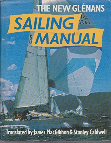 9780715374702: The New Glenans Sailing Manual