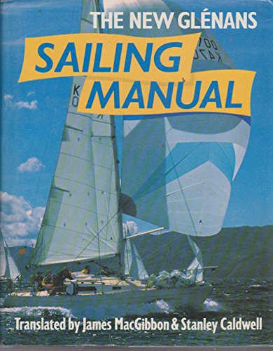 9780715374702: The New Glenans Sailing Manual
