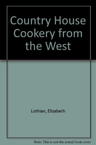 The National Trust's COUNTRY HOUSE COOKERY from the WEST