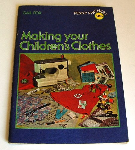 9780715375495: Making Your Children's Clothes (Penny Pinchers)