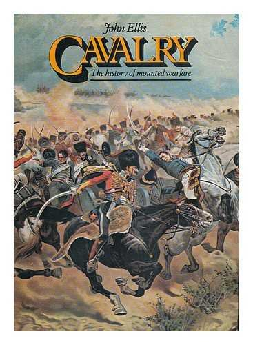 9780715375662: Cavalry: The History of Mounted Warfare