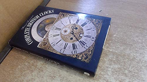 Complete British Clocks (0715375679) by Brian Loomes