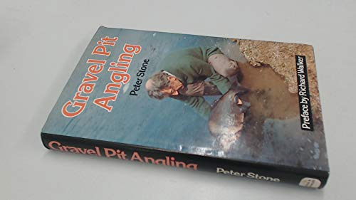 Gravel Pit Angling (0715375806) by Stone, Peter