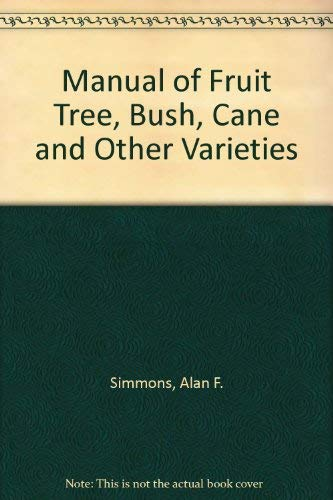 9780715376072: Manual of Fruit Tree, Bush, Cane and Other Varieties