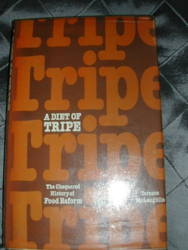 9780715376225: Diet of Tripe: Chequered History of Food Reform