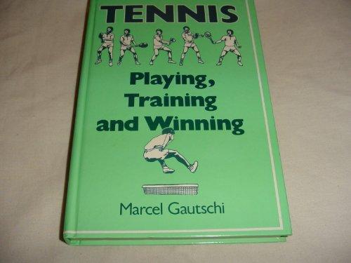 9780715376713: Tennis: Playing, Training, Winning