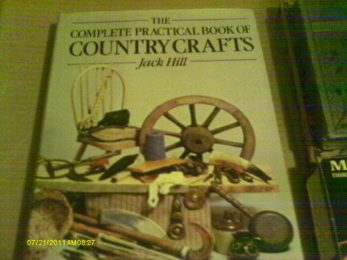 9780715377062: Complete Practical Book of Country Crafts