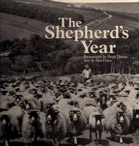 The Shepherd's Year (0715377620) by Denis Thorpe; Alan Dunn