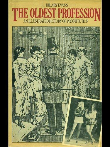 9780715377925: Oldest Profession: Illustrated History of Prostitution