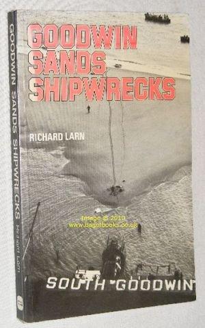 Goodwin Sands Shipwrecks: Richard Larn