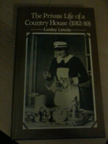 9780715378267: Private Life of a Country House