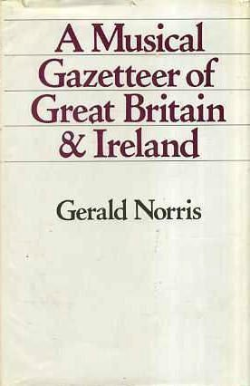 A MUSCIAL GAZETTEER OF GREAT BRITAIN AND IRELAND.