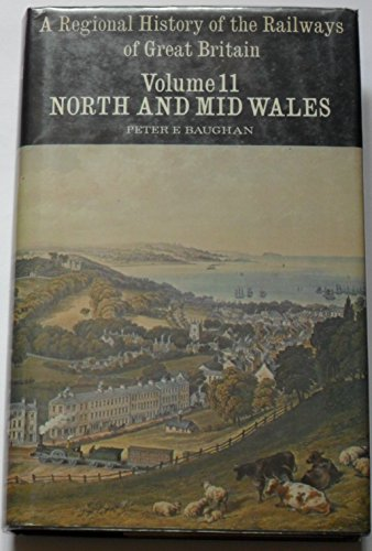 9780715378502: Regional History of the Railways of Great Britain: North and Mid Wales (A Regional History of the Railways of Great Britain)