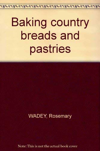9780715378601: Baking Country Breads and Pastries