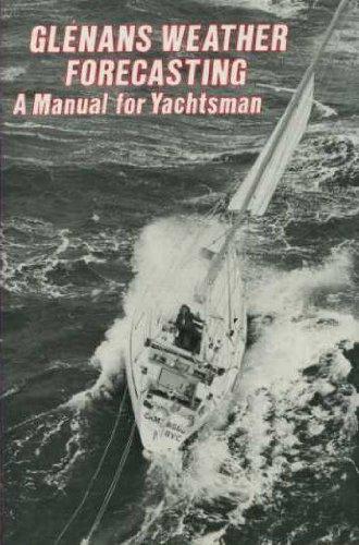 9780715379110: GLENANS WEATHER FORECASTING: A MANUAL FOR YACHTSMEN