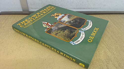 9780715379776: Great Western Railway GWR Stars, Castles and Kings: Part 1 & Part 2 in One Volume (Locomotive Monograph): 0