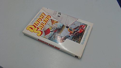 9780715380222: Introduction to Dinghy Sailing