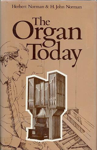 THE ORGAN TODAY.