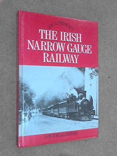 Irish Narrow Gauge Railway: J.D.C.A. Prideaux