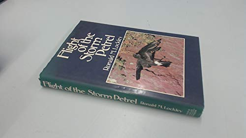 FLIGHT OF THE STORM PETREL. By Ronald: Lockley (Ronald Mathias).